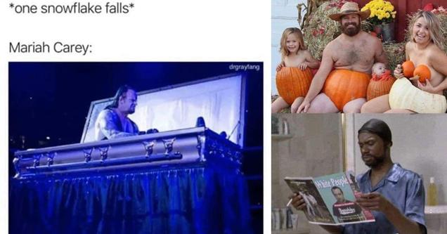 random memes | one snowflake falls. mariah carey the undertaker wrestling - family wearing pumpkins as clothes