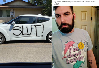 car with slut spray painted on the site - my friend told me my wardrobe was too dark. is this better? I'm dead inside