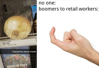 abandoned onion in dvd rack - no one: boomers to retail workers: come here hand gesture