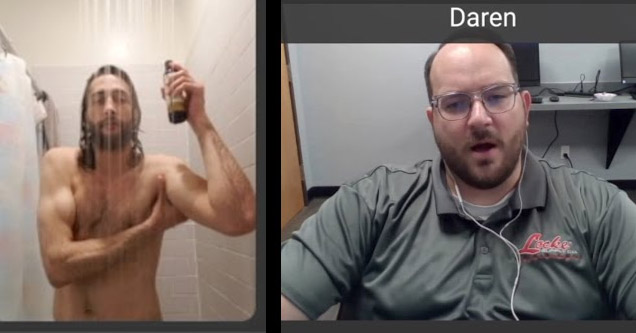 a man showering on a zoom call and the interviewer looking confused