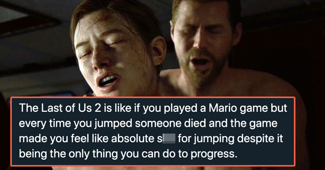 the game awards 2020 - the last of us 2 is like if you played a mario game but every time you jumped someone died and the game made you feel like absolute shit for jumping despite it being the only thing you can do to progress