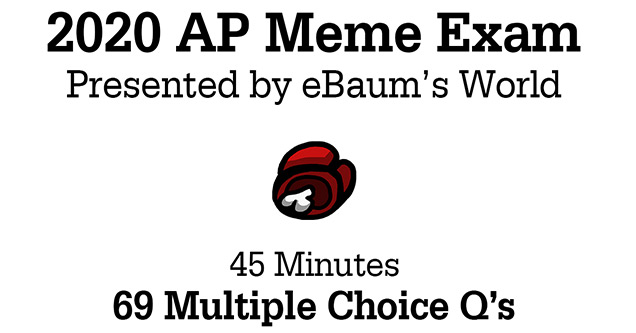 The Official 2020 AP Meme Exam