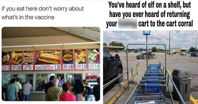 if you eat here don't worry about the vaccine - costco food court - you've heard of elf on the shelf but have you heard of putting your cart back in the cart coral