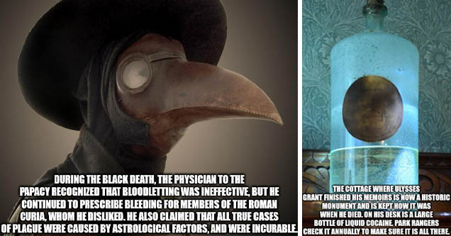 yo dawg i heard you - During The Black Death, The Physician To The Papacy Recognized That Bloodletting Was Ineffective, But He Continued To Prescribe Bleeding For Members Of The Roman Curia, Whom He Disd. He Also Claimed That All True Cases Of Plague Were