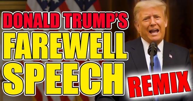 Прощальная речь Дональда Трампа REMIX