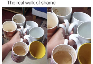 the real walk of shame meme with a bunch of dirty cups