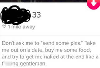 "Which way are you swiping? <br></br><strong><a href=""https://www.ebaumsworld.com/pictures/funny-tinder-profiles-that-you-gotta-swipe-right-on/85995550/"" target=""_blank"">Tinder</a></strong> is an absolutely insane place these days. I mean, it always was I guess, but people nowadays are WAY more brazen and shameless than they were back in the app's early days when I was still single."