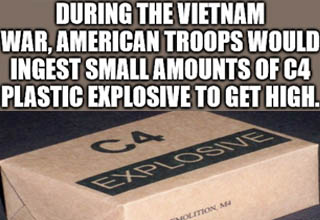 eb games - During The Vietnam War, American Troops Would Ingest Small Amounts Of C4 Plastic Explosive To Get High. Ca Explosive Block, Demolition, M4 Compound C4 Lot 9271 3 Mfg Date 72899 imgflip.com