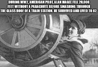 tire - During WW2, American Pilot, Alan Magee Fell 20,000 Feet Without A Parachute Before Smashing Through The Glass Roof Of A Train Station. He Survived And Lived To 82. imgflip.com