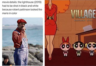 funny gaming memes -  Robert Pattinson looking like Mario on the set of The Lighthouse -  Power Puff Girls -  Mom -  Resident Evil Village meme