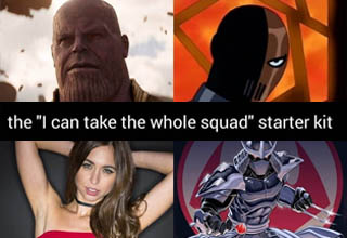 superhero - the 'I can take the whole squad' starter pack