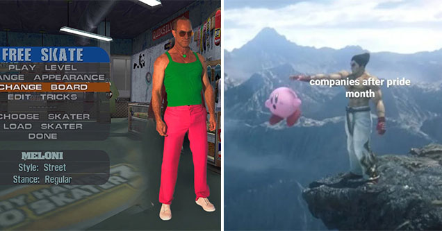 funny gaming memes -  Chris Meloni photoshop in Tony Hawk Pro Skater -  Green shirt -  pink pants -  Companies after pride month ends -  Dropping Kirby off a cliff