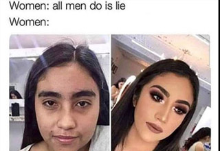 a meme about women calling men liars but wearing so much make up
