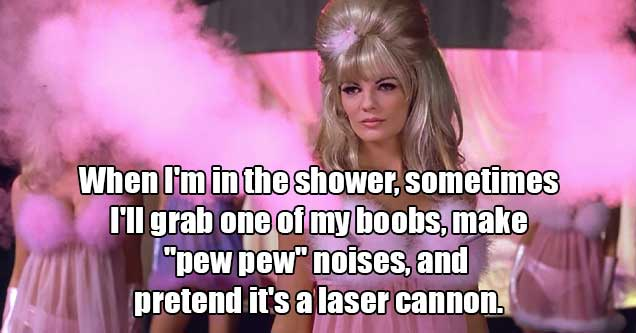 things you can do naked -  non-sexual things to do -  pretending my boobs are guns in the shower