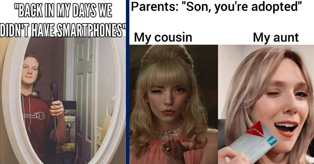we used to take selfies -  | lip - Parents Son, you're adopted My cousin My aunt