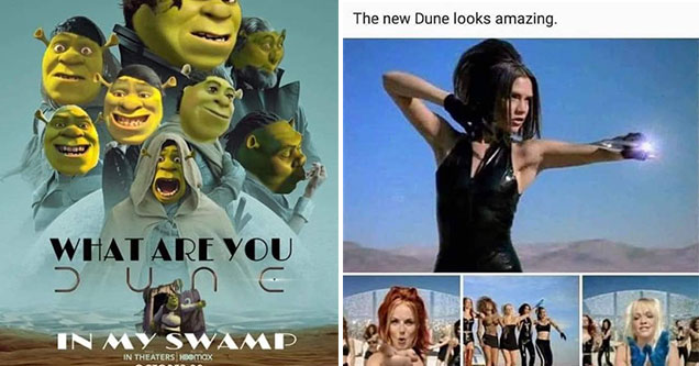 funny dune memes -  what are you dune in my swamp - shrek meme - the new dune looks sick -  spice girls music video screenshots