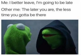 Hilarious Pics, Memes, Etc. Summing Up Procrastination, PERFECTLY