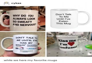 mugs with nonsensical funny sayings mug - cykas N23 Ul Primo 2 Why Do You Always Look So Sweaty And Nervous? Don't Talk To Me Until I've Eaten This Mug Don'T Talk To Me Until I'Ve Had My Ritalin Vyvanses Kiss me I'm Iisdexamen Confused Letrall Xr Focalin