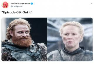 Game of Thrones Season 8 Episode 2 memes - Episode 69 get it