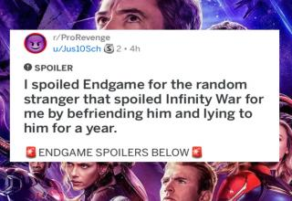 Someone spoiled infinity war for him and he decided to waste a year of his life to seek revenge.